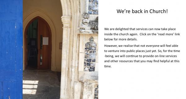 We are delighted that services can now take place inside the church again